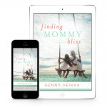 Genny Heikka Finding Mommy Bliss Snippet book