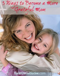 5-Tips-to-Becoming-a-More-Grateful-Mom1