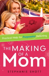 Author Stephanie Shott shares about The Making of a Mom